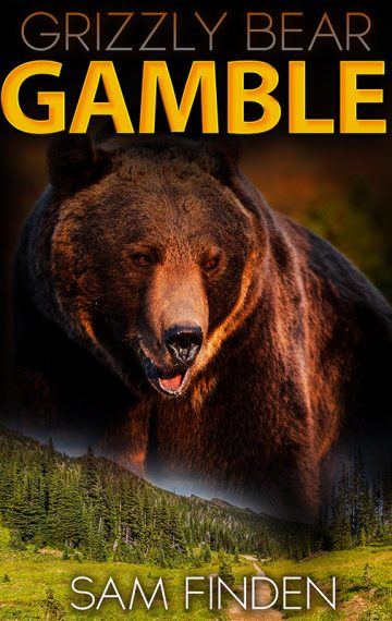 Grizzly Bear Gamble